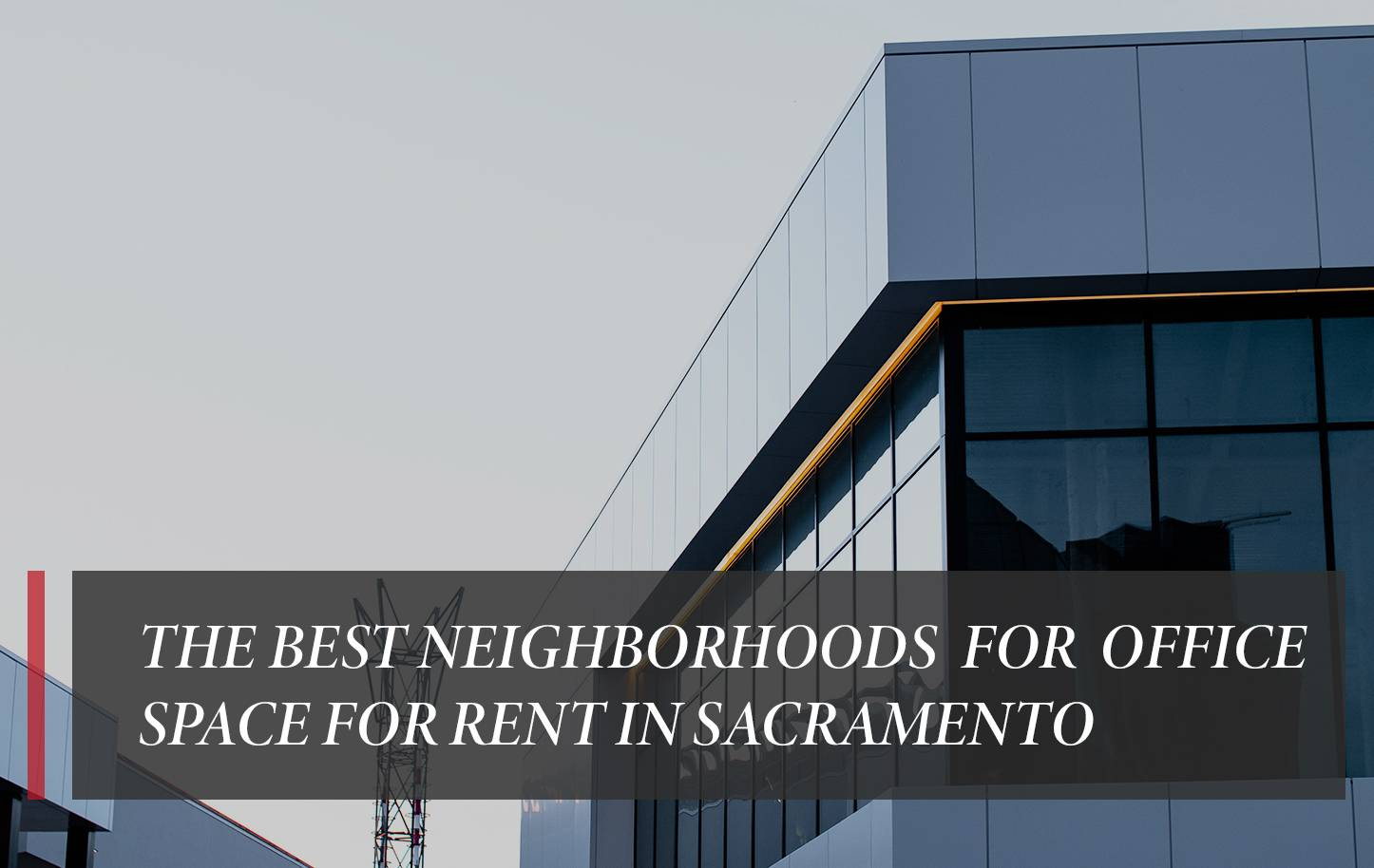 The best neighborhoods for office space for rent in Sacramento