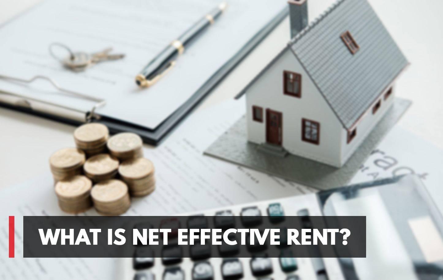 What Is Net Effective Rent?