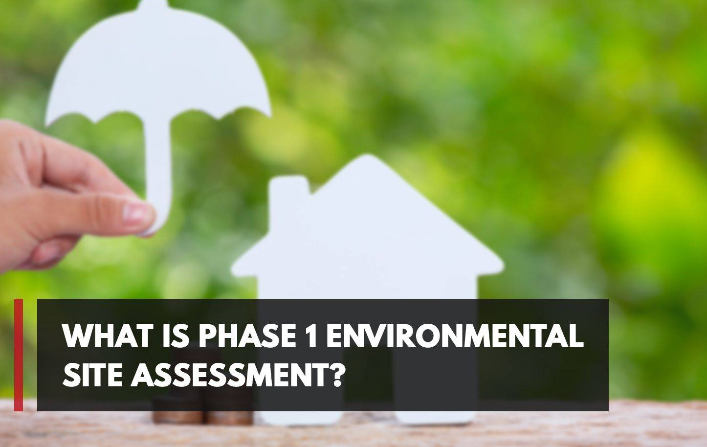 What Is Phase 1 Environmental Site Assessment?
